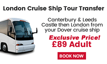 Dover Cruise Tour Transfer To/From London via Canterbury and Leeds Castle